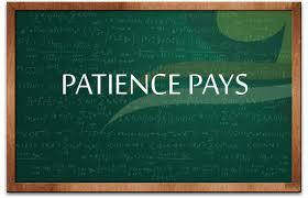 patience helps Make Money Blogging